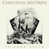 Christian Mistress - Open Road