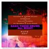 Bang These Drums All Night  - Tujamo & Jacob Plant vs Afrojack vs Calvin Harris ...