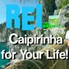 Caipirinha For Your Life! - カイピリーニャ!-
