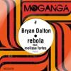 Bryan Dalton Feat. Melissa Fortes - Rebola (Original Mix / Club Mix)