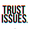 Download Drake & The Weeknd - Trust Issues (DECEIVED Remix) Mp3
