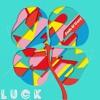 Josh & Gary- Luck