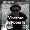 Vincenzo De Robertis @ EDM Underground Showcase 25.06.2015 Westradio.gr