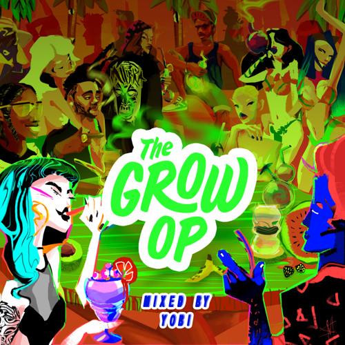 01 The Grow Op (mixed By Yobi)