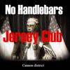 No Handlebars - The Flowbots Ft. @_Urbvn (JerseyClub)