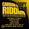 CARBON COPY RIDDIM - LIL RICK - ALL IS RUM