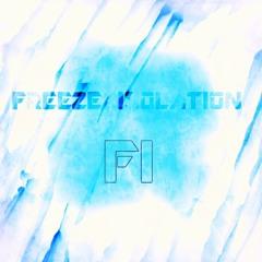Wanderlust- Freeze Isolation