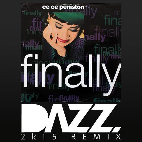 Ce Ce Peniston Finally Dazz 2k15 Remix Free By Track Of The Day