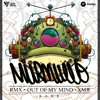 Sahe - Out  Of My Mind (Murmullo Remix) [*FREE DL ON BUY LINK*]