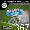 STEREO DISCORD - MY DADDY DROPS (ORIGINAL MIX) GNR - 367 EXCLUSIVE On WEBSITE!!!