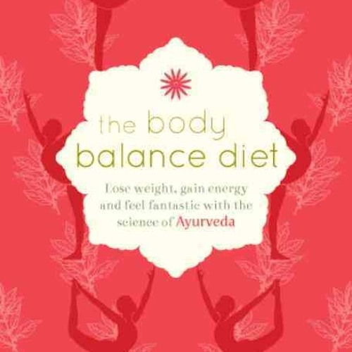 The Body Balance Diet Plan:
