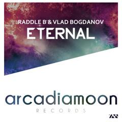 Raddle B & Vlad Bogdanov - Eternal (Giova Dj Remix)
