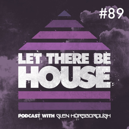 LTBH Podcast With Glen Horsborough #89