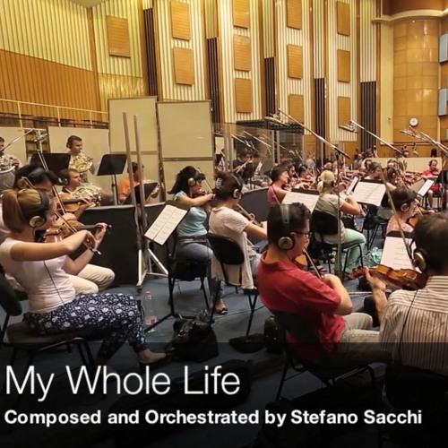 My Whole Life - Budapest Scoring Symphonic Orchestra