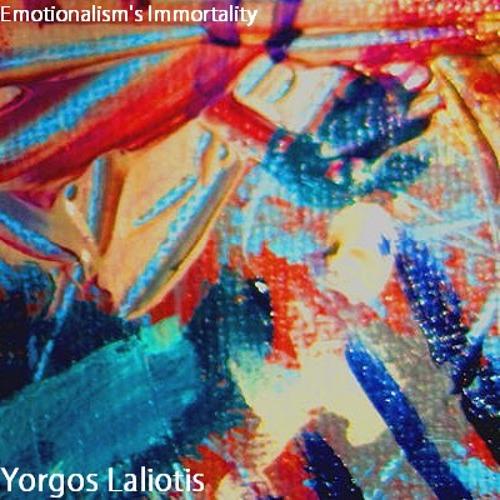 Yorgos Laliotis - Emotionalism's Immortality (Original Mix)