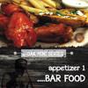 1 - Bar Food