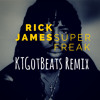 Rick James - Super Freak (KTGOTBEATS REMIX)