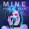 Phoebe Ryan - Mine (NaiKee Remix)