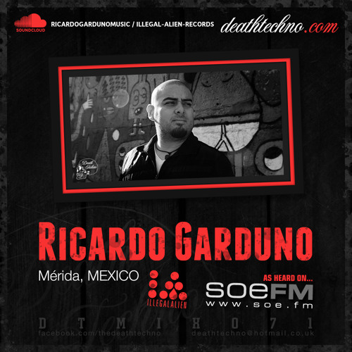 DTMIX071 - Ricardo Garduno [Mérida, MEXICO]