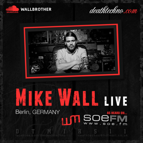DTMIXS11 - Mike Wall LIVE [Berlin, GERMANY]