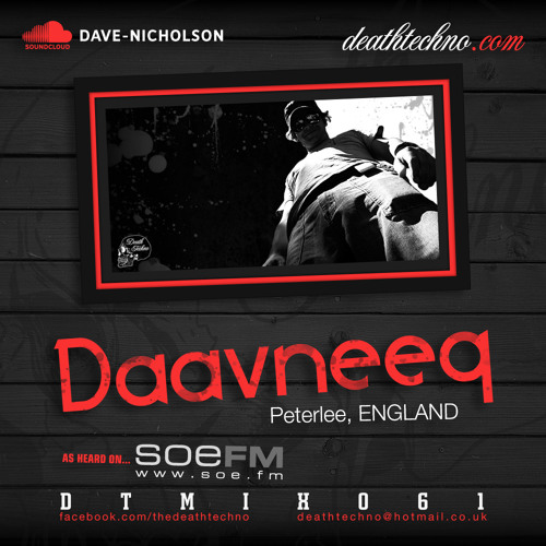 DTMIX061 - Daavneeq [Peterlee, ENGLAND]