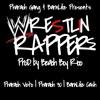 """Wrestlin Rappers"" Prod By Beach Boy Rico X Pharaoh 30 X Kash"