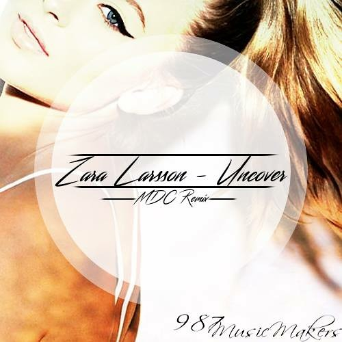 Zara Larsson Uncover Rework Edit 987 Music Makers Free Download In Description By Maruditchefoulloumᴰᴶ987mm