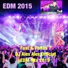 EDM Mix 2015 ( DJ Alex Alex Official ) Fast & Furios 7