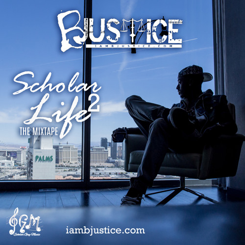 B Justice – Scholar Life 2 The Mixtape