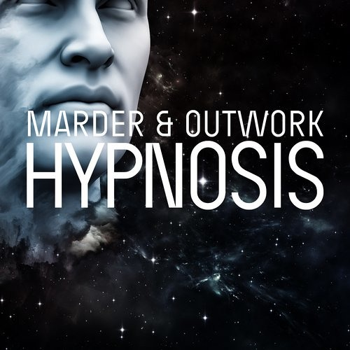Marder & Outwork - Hypnosis (Original Mix)