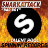 [Melbourne Bounce] SharkAttack - Bad Boy (Original Mix)