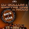 DJ Gollum & Empyre One Vs. NICCO - Rockstar - (Festival Mix) PREVIEW