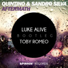 Quintino & Sandro Silver - Aftermath (Toby Romeo X Luke Alive Bootleg)