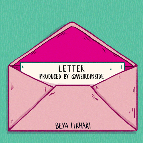 Letter (Prod. by weirdinside)