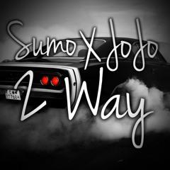 Sumo X JoJo (Hott Headzz) - 2 Way
