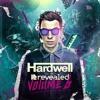 Hardwell Revealed Vol. 6  Mini Mix