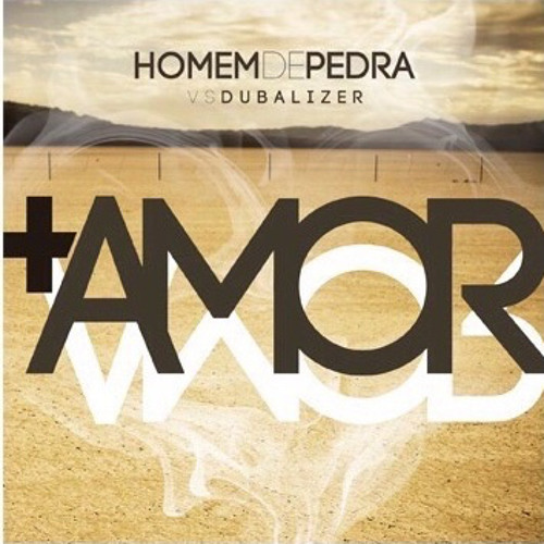 +AMOR - HOMEM DE PEDRA VS DUBALIZER