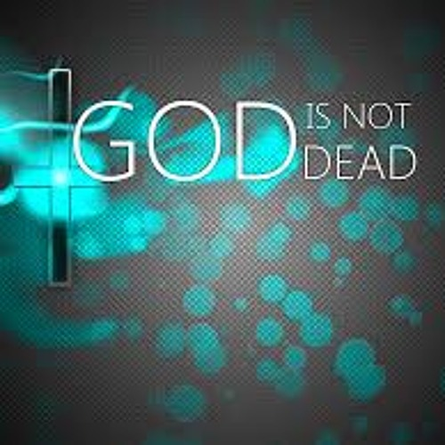 """""""God Is Not Dead""""    2-5-2016"""