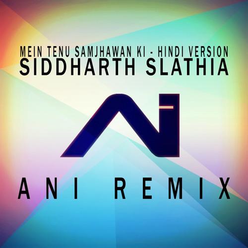 Mein Tenu Samjhawan Ki (Hindi/Urdu Version)Cover by