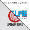 The Chainsmokers Vs Mark Ronson Feat Bruno Mars - Uptown Selfie (Fenix Mashup)FREE DOWNLOAD
