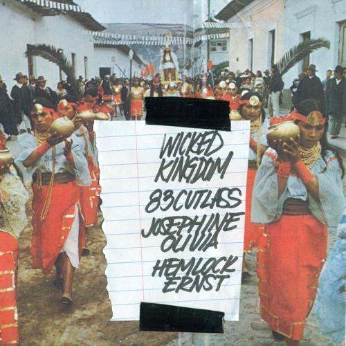 Wicked Kingdom (ft. Hemlock Ernst & Josephine Olivia)