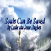 Souls Can Be Saved