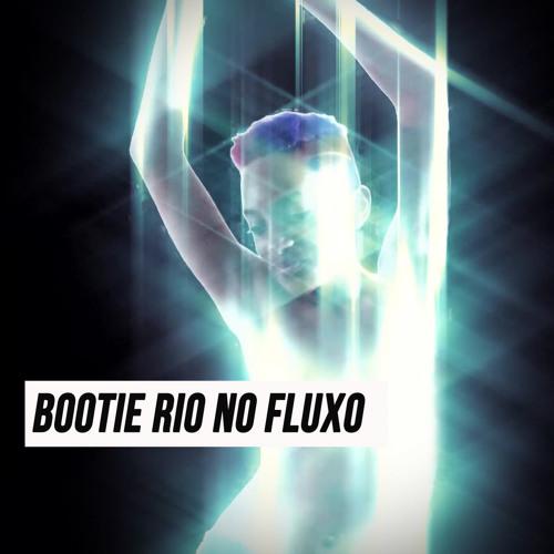 Mixtape Bootie Rio no Fluxo