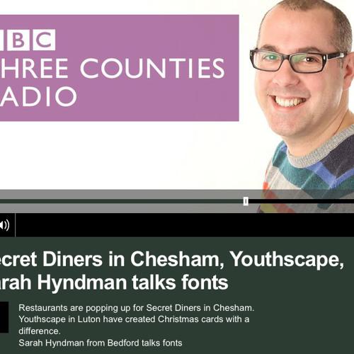 Talking 'fonts' on BBC Three Counties Radio