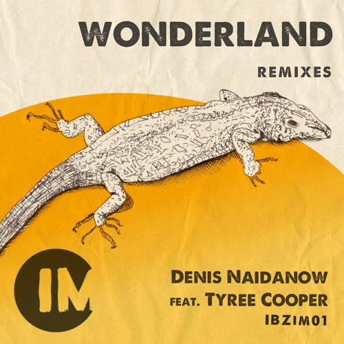 Wonderland Feat. Tyree Cooper ( 2015 Remix )