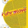 Michael Kruck - Ruhr in Love 2015 | We are Underground