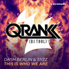 Dash Berlin & Syzz - This Is Who We Are (Qrank DJ TOOL)