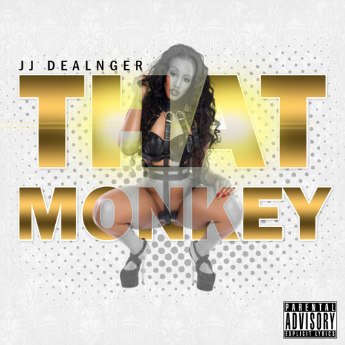 JJ Dealnger - That Monkey