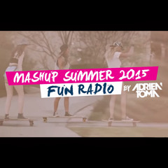 Mashup Fun Radio summer 2015 by Adrien Toma