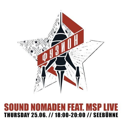 Sound Nomaden - Fusion Festival 2015 Set (Seebühne)